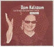Oum Kalsoum, Vol. 1-Les Grands Compositeurs (CD)