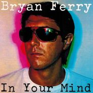 Bryan Ferry, In Your Mind (CD)