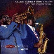 Charlie Parker, Diz 'N Bird At Carnegie Hall (CD)