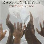 Ramsey Lewis, With One Voice (CD)
