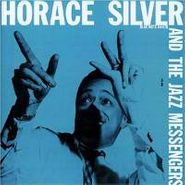 Horace Silver, Horace Silver & The Jazz Messengers (CD)