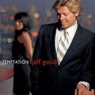 Jeff Golub, Temptation (CD)