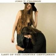 Josh T. Pearson, Last Of The Country Gentlemen (LP)