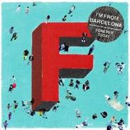 I'm from Barcelona, Forever Today (CD)