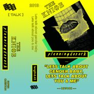 "The Knife, Let's Talk About Gender Baby, Let's Talk About You & Me (12"")"