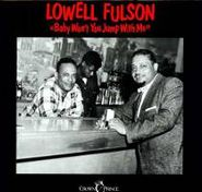 Lowell Fulson, Baby Won't You Jump With Me (LP)