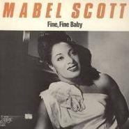 Mabel Scott, Fine Fine Baby (LP)