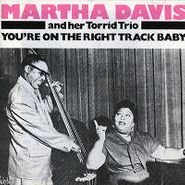 Martha Davis, You're On The Right Track Baby (LP)