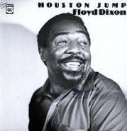 Floyd Dixon, Houston Jump 1947-60 (LP)