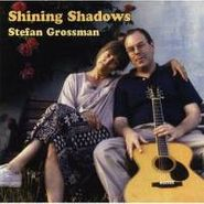 Stefan Grossman, Shining Shadows (CD)