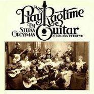 Stefan Grossman, How To Play Ragtime Guitar (CD)