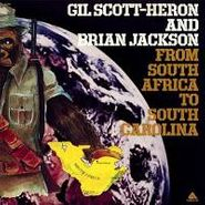 Gil Scott-Heron & Brian Jackson, From South Africa To South Carolina (LP)