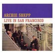 Archie Shepp, Live In San Francisco (LP)