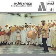 Archie Shepp, Live At The Panafrican Festiva (LP)