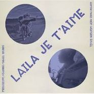 Various Artists, Laila Je T'aime