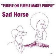 Sad Horse, Purple On Purple Makes Purple (LP)