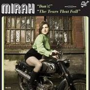 "Mirah, Don't / The Tears That Fall (7"")"