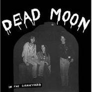 Dead Moon, In The Graveyard (LP)