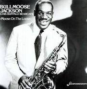 Bull Moose Jackson, Moose On The Loose (LP)