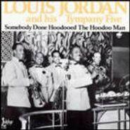 Louis Jordan, Somebody Done Hoodooed (LP)