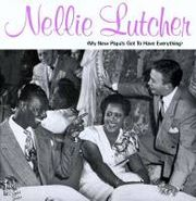 Nellie Lutcher, My New Papa's Got To Have Ever (LP)