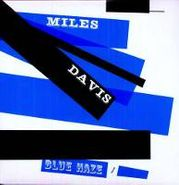 Miles Davis, Blue Haze (LP)