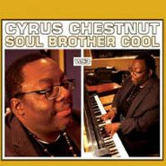 Cyrus Chestnut, Soul Brother Cool (CD)