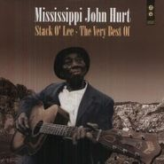 Mississippi John Hurt, Stack O' Lee-The Very Best Of (LP)