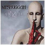 Meshuggah, obZen (CD)