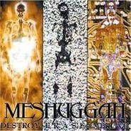 Meshuggah, Destroy Erase Improve [Bonus Tracks] (CD)