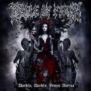 Cradle Of Filth, Darkly, Darkly, Venus Aversa [Deluxe Edition] (CD)