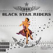 Black Star Riders, All Hell Breaks Loose [Deluxe] (CD)