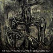 Sepultura, Mediator Between Head & Hands (LP)