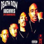Various Artists, Death Row Archives (The Soundtracks) (CD)
