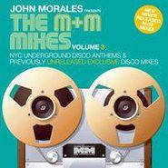 John Morales, John Morales Presents The M&M Mixes Vol. 3 (LP)