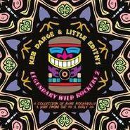 Various Artists, Keb Darge & Little Edith's Legendary Wild Rockers 2 (LP)