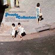 Various Artists, Kev Beadle Presents: Private Collection (LP)
