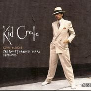 Kid Creole, Going Places: The August Darnell Years 1976-1983 (CD)