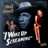 Kid Creole & The Coconuts, I Wake Up Screaming (LP)