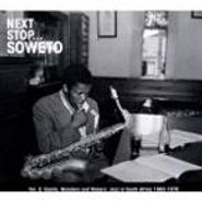Various Artists, Next Stop...Soweto Vol. 3: Giants, Ministers And Makers - Jazz In South Africa 1963-1978 (CD)