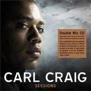 Carl Craig, Sessions (CD)