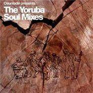 Osunlade, Presents Yoruba Soul Mixes (CD)