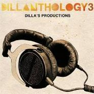 J Dilla, Vol. 3-Dillanthology (CD)