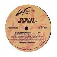 """OutKast, Git Up, Git Out (12"""")"""