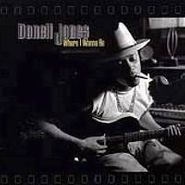 Donell Jones, Where I Wanna Be (CD)
