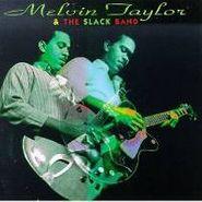 Melvin Taylor, Melvin Taylor & The Slack Band (CD)
