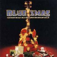 Various Artists, Blue Xmas: Christmas Blues Instrumentals