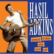 Hasil Adkins, Peanut Butter Rock 'n' Roll (LP)