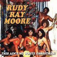 Rudy Ray Moore, This Ain't No White Christmas! (LP)