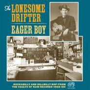 Lonesome Drifter, Eager Boy (LP)